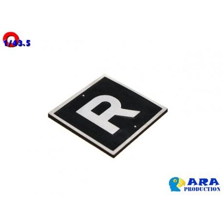 Pancarte R pour TIV [O] - MAKETIS