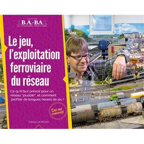 Le jeu, l'exploitation ferroviaire du réseau