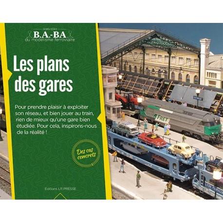 Les plans des gares B.A-BA Loco Revue Tome 4 - Maketis