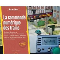 La commande numérique des trains B.A-BA Loco Revue Tome 9 - Maketis