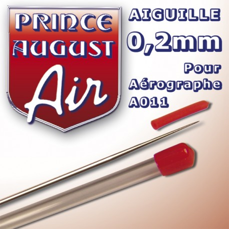 Aiguille 0,2 pour aérographe A011 Prince August PAAA002 - MAKETIS