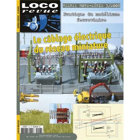 le câblage électrique du réseau miniature Loco Revue HSLR11 - Maketis