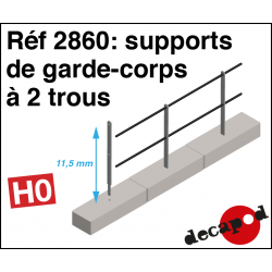 Supports de garde-corps à 2 trous HO Decapod 2860 - Maketis