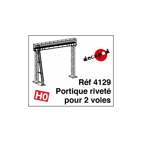 Portique riveté pour 2 voies (poutre de 12m) [HO]