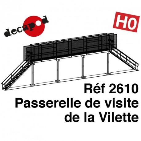 Passerelle de visite type La Villette HO Decapod 2610 - Maketis