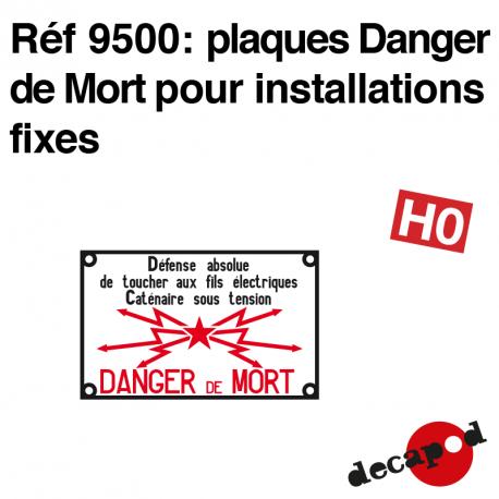 Todesfallschilder für ortsfeste Anlagen H0 Decapod 9500 - Maketis