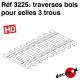 Traverses pour selles 3 trous (60 pcs) HO Decapod 3225 - Maketis